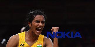 Nokia PV Sindhu,PV Sindhu Brand Ambassadors,PV Sindhu commercials,Nokia global brand ambassador,PV Sindhu Global brand ambassador