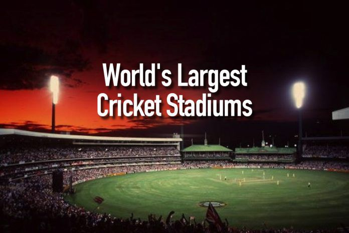 Largest Cricket Stadiums,World's 10 highest-capacity stadiums,largest cricket stadiums in the World,Top 10 Largest Stadiums,largest cricket stadium in the world