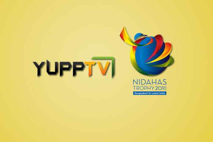 YuppTV acquires digital rights of Nidahas Trophy 2018 - InsideSport