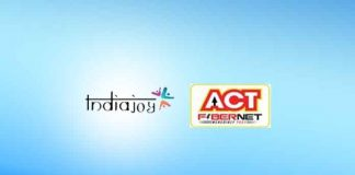 Indiajoy 2018,ACT Fibernet,ACT Fibernet Indiajoy Partnership,Atria Convergence Technologies,media and entertainment