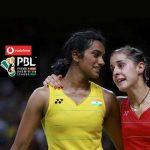 PBL 2018,PBL PV Sindhu,PV Sindhu Premier Badminton League,Carolina Marin PBL,Premier Badminton League 2018