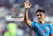 AFC Asian Cup 2019,AFC Asian Cup 2019 schedule,Sunil Chhetri,AFC Asian Cup,Indian Football Team