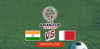 AFC Asian Cup 2019,AFC Asian Cup,AFC Asian Cup 2019 Live,India vs Bahrain Live,Watch India vs Bahrain Live