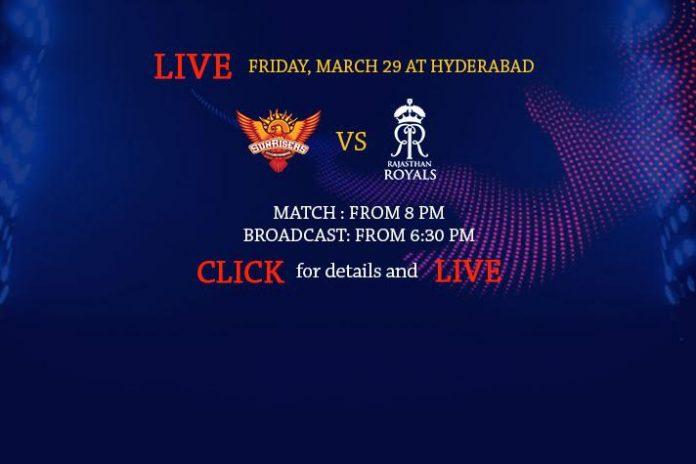 IPL 2019,IPL 2019 Live,SRH vs RR Live,Rajasthan Royals vs Sunrisers Hyderabad Live,Watch SRH vs RR Live