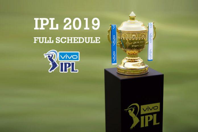 BCCI,IPL 2019 Schedule full,IPL Schedule,Indian Premier League,IPL 2019 full Schedule