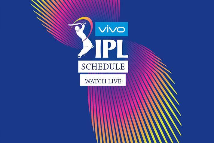 IPL 2019 Live: Time, Venue, Schedule, Players List, Live