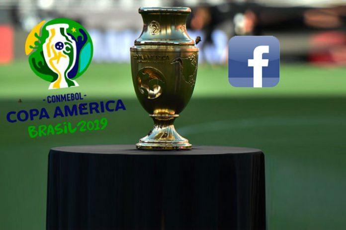 Facebook,Facebook Live,Copa America,Copa America Live,Conmebol