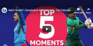 ICC World Cup 2019,ICC Cricket World Cup 2019,ICC World Cup Top 5 Moments,Bangladesh v Afghanistan Highlights,Bangladesh v Afghanistan Top 5 Moments