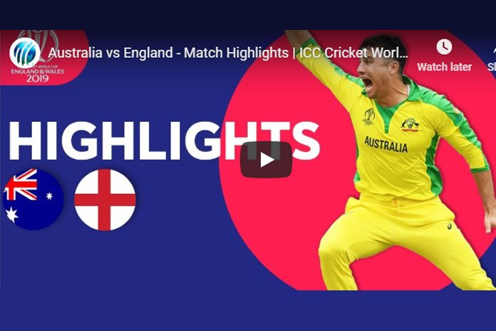 ICC World Cup 2019 Highlights,ICC Cricket World Cup 2019 Highlights,Watch ICC World Cup 2019 Highlights,England vs Australia Highlights,Watch ENG VS AUS Highlights