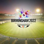 Women's cricket,Birmingham Commonwealth Games,Commonwealth Games 2022,Commonwealth Games,Commonwealth Games Federation