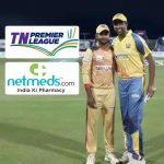 TNPL 2019,Tamil Nadu Premier League,TNPL Season 4,Netmeds,Sports Business News India