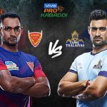 PKL 2019 Live,PKL 2019 Season 7 Live,Vivo Pro Kabaddi 2019 Live,Tamil Thalaivas vs Dabang Delhi Live,Watch Tamil Thalaivas vs Dabang Delhi Live