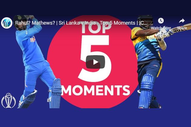 World Cup 2019,ICC Cricket World Cup 2019,Cricket World Cup 2019,India vs Sri Lanka,India vs Sri Lanka Top 5 Moments