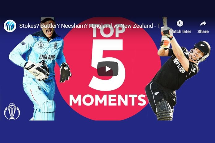 World Cup 2019,World Cup 2019 Final,England vs New Zealand,England vs New Zealand final,England vs New Zealand Top 5 Moments
