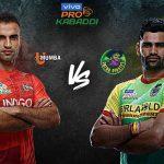 PKL 2019 Live,PKL 2019 Season 7 Live,Vivo Pro Kabaddi League 2019 Live,Patna Pirates and U Mumba Live,Watch Patna Pirates and U Mumba Live