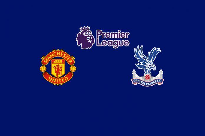 Premier League 2019,Premier League 2019 Live,Manchester United vs Crystal Palace Live,Premier League Live Streaming,Manchester United vs Crystal Palace Live Streaming
