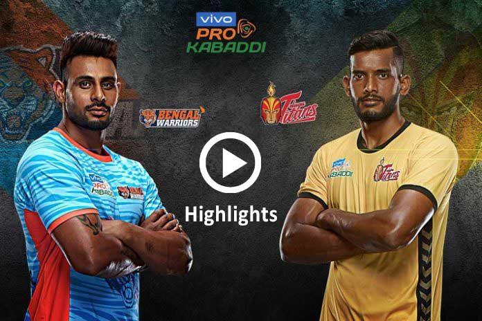 PKL 2019 Highlights,PKL 2019 Season 7 Highlights,Pro Kabaddi League 2019 Highlights,Telugu Titans vs Bengal Warriors Highlights,Watch Telugu Titans vs Bengal Warriors Highlights