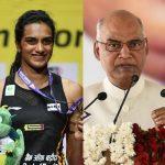 BWF Badminton World Championships 2019,Badminton World Championships 2019,PV Sindhu,President of India,Ram Nath Kovind