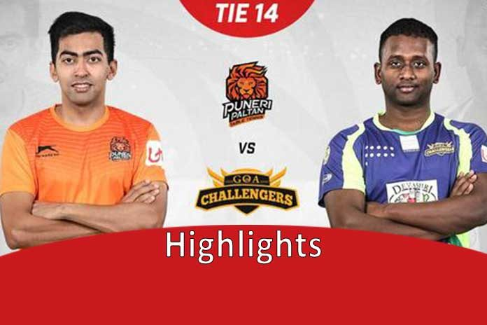 UTT 2019,Ultimate Table Tennis,UTT 2019 Highlights,Goa Challengers,Goa Challengers vs Puneri Paltan Highlights