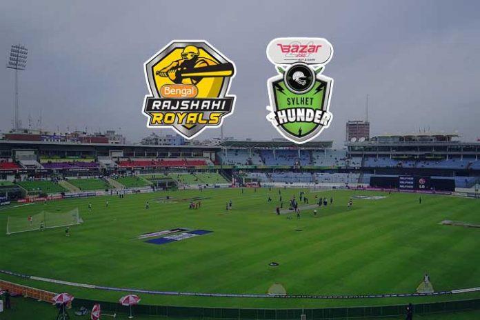 BPL 2019,BPL LIVE Streaming,Rajshahi Royals vs Sylhet Thunder LIVE,Bangladesh Premier League LIVE,BPL 2019 LIVE