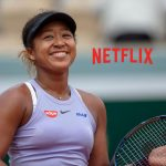 Naomi Osaka documentary series,Netflix documentary series,Naomi Osaka,Sports Business News,Netflix series