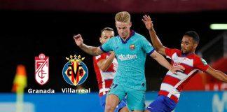 La Liga LIVE,La Liga LIVE Streaming,Granada vs Villarreal LIVE,Granada vs Villarreal LIVE Prediction