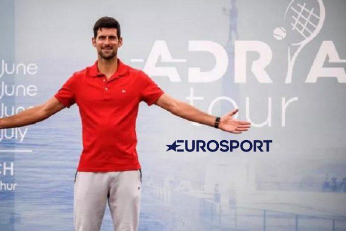 Tennis Live,Adria Tour Live,EuroSport,Novak Djokovic,ADRIA Tour Live Streaming